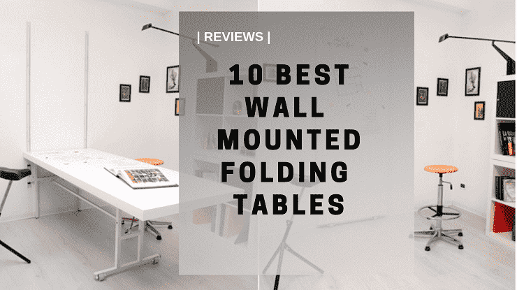 Best-10-Wall-Mounted-Folding-Tables-