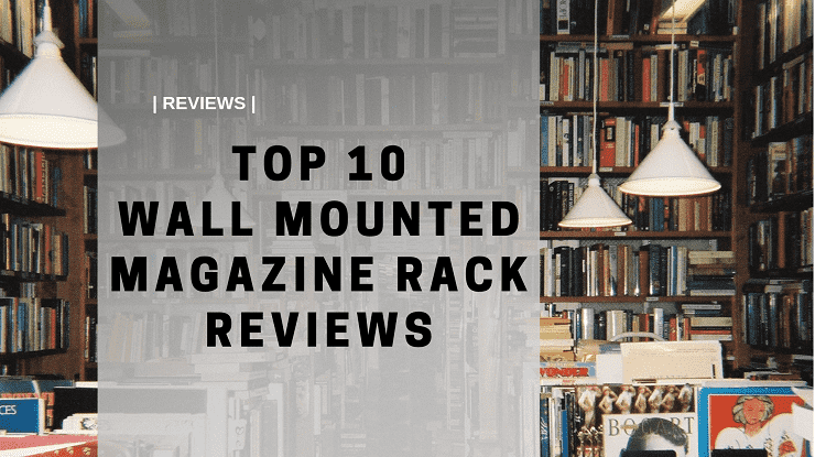 Top-10-Wall-MOUNTED-Magazine-Racks-