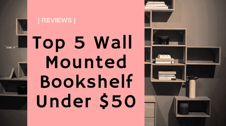 Top-5-Bookshelfs-Under-50