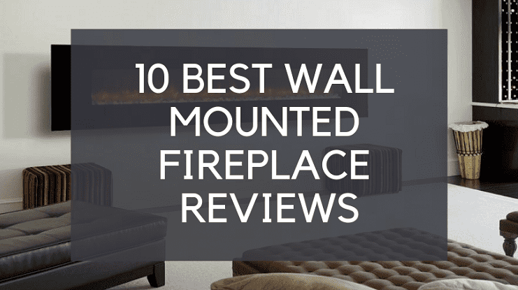 best wall mounted fireplace reviews