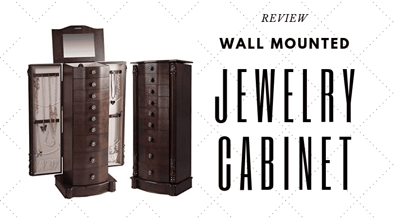 Best Wall Mounted Jewelry Cabinet Reviews