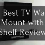 Best TV Wall Mount with Shelf Review