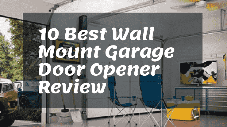 Best Wall Mount Garage Door Opener Review