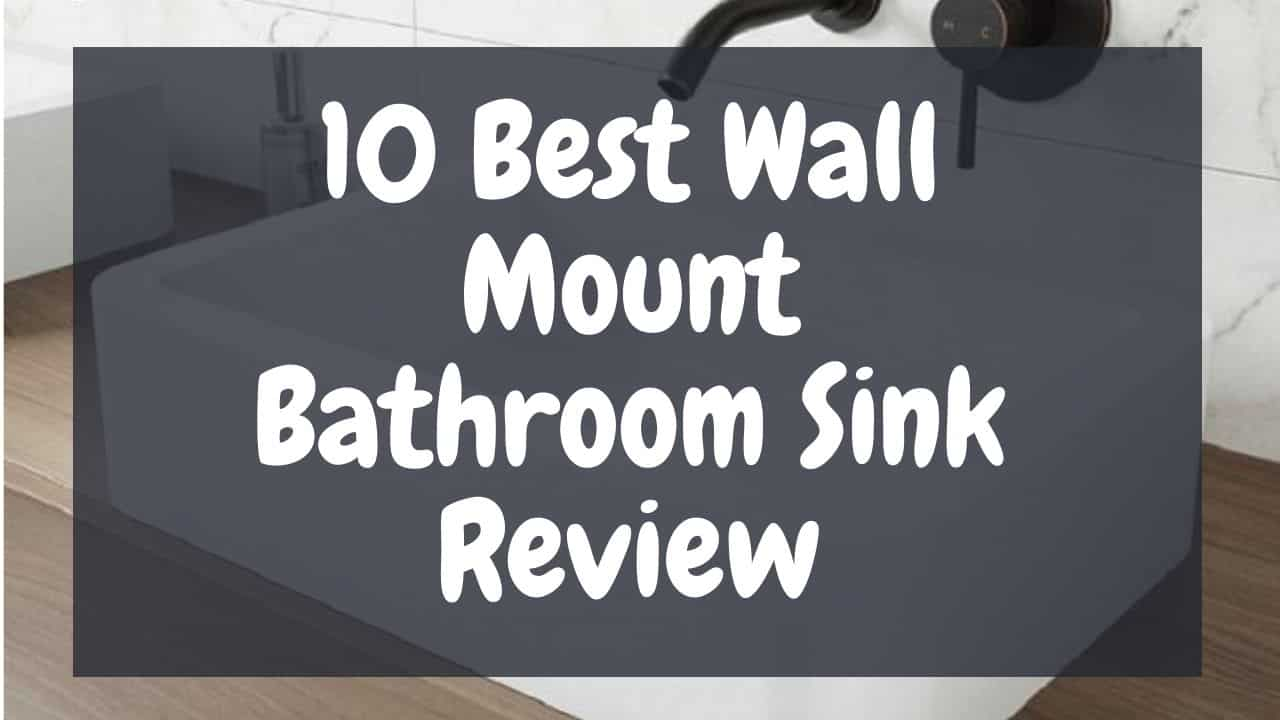 best-wall-mount-bathroom-sink-reviews