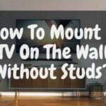 How To Mount A TV On The Wall Without Studs-